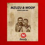 Le Fonque Family ★ Mzuzu & Woop ★ Bonus Mini Mix