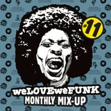 weLOVEweFUNK Monthly Mix-up! #11 w/ Rich Jammin