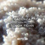 Cadenza | Podcast  032 Tolga Fidan (Cycle)