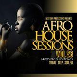 DJ B-Town - Afrohouse Sessions Vol 26