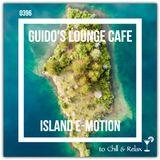 Guido's Lounge Cafe Broadcast 0396 Island E-Motion (20191004)