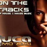 On The Tracks @ Dj Juca Morais