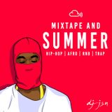 MIXTAPE AND SUMMER - (Hip-Hop, RnB, Afrobeats & Trap - J-Hus,  Not3s, Drake & Many More) - URBAN