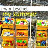 """Irwin Leschet DJ Mix August 2011 """"my summer"""""""