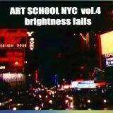 Art school NYC /4 - Brightness falls