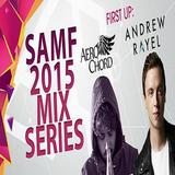 Andrew Rayel – SAMF 2015 Exclusive Mix (29.04.2015)
