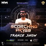 SCORCHING ARYes Episode 046 - ARYA (Jignesh Shah)