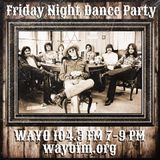 Friday Night Dance Party - February 2, 2018