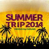 SUMMERTRIP 2014 (mixed by GMAIK)
