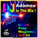 DJ Adamex - Disco Polo Megamix Vol.22