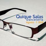 Quique Salas Dancetería Agosto 1 2k14