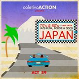 #59 coletivoACTION presents - 70's& 80's Jazz-Funk, Boogie & Disco from Japan