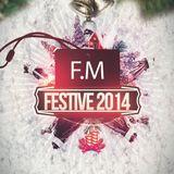F.M Festive 2014