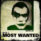 Most Wanted Mix Vol.2 mixed by Director: Loki