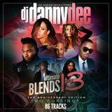 Dj Danny Dee Ultimate Blends Pt.13