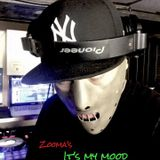 Zooma's IT'S MY MOOD Mix
