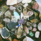 Yondertape #74