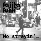 No Strayin'...