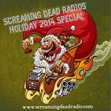 Screaming Dead Radios - Christmas Special 2014