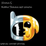 Nicola-S Special edition Limited Blabla Tralala & Soulful