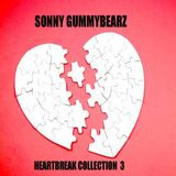 Sonny GuMMyBeArZ - HeartBreak Collection 3