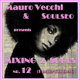 Mixing 2 Souls #12 (Funky Edition)