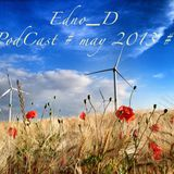 Edno_D#PodCast#May 2013