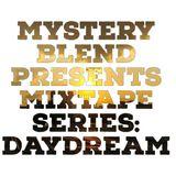Mixtape Series: Daydream (2018)