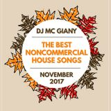 -11- DJ MC GIANY - The Best Noncommercial House Songs Of November 2017