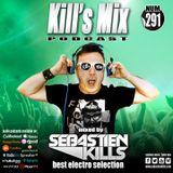 Kill's Mix N°291 by Sebastien Kills