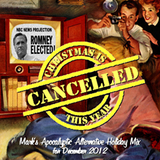 Christmas Is Cancelled This Year (2012)