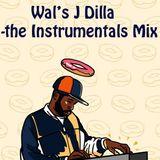 Wal's J Dilla - the Instrumentals Mix