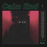 Calm End vol.1
