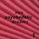 Neo Psychedelic Dreams