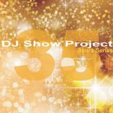 DJ ShowProject Asura Series vol.35