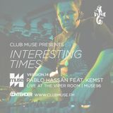 Interesting Times: Version.14 - Pablo Hassan Live at The Viper Room for Muse96