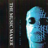 ~ The Music Maker - TZ Incabus '91 Volume 4 ~