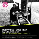 Kosta exclusive for Deep Vibes > 6. 02 @ Vibe FM & 8.02 @ Ibiza Global Radio
