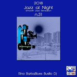 Jazz at Night 31 - Smooth Sensation - DjSet by BarbaBlues