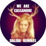 We Are Cassandre - Dalida (Antoine Fahy Remix)