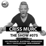 "Criss Murc ""The Show"" - Episode #075"
