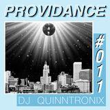 DJ QUINNTRONIX - PROVIDANCE #011