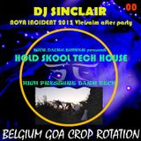 DJ SINCLAIR NOVA INCIDENT 2015 after party re mastered GROOVING AFTER TECH HOUSE bass to max