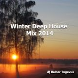 Winter Deep House Mix 2014