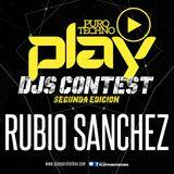 """RUBIO SANCHEZ - PLAY DJ CONTEST """" 2 EDICIÓN """""""