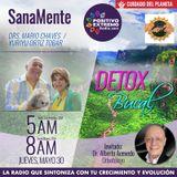 SANAMENTE CON EL DR MARIO CHAVEZ-05-30-19-DETOX BUCAL