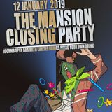 The Mansion Closing Party