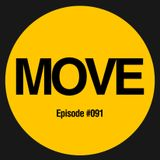 MOVE Radio Show by Diego Arce - Episode #091