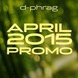 d-phrag - April 2015 Promo
