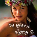 DA ISLAND VIBES 3